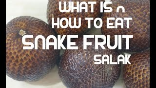Snake Fruit - What is it &amp How to Eat it - Salak