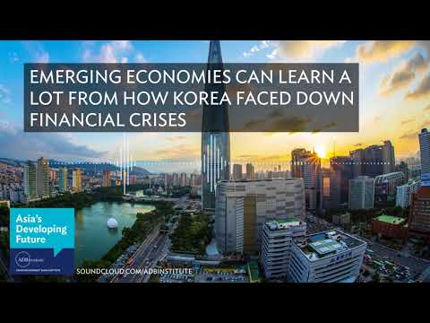 Emerging economies can learn a lot from how Korea faced down financial crises