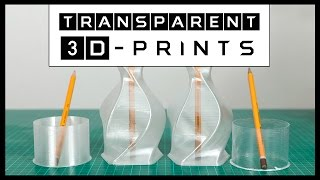Transparent 3D Prints With ColorFabb XT
