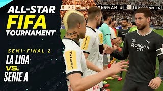La Liga vs. Serie A: All-Star FIFA Tournament Semi-Final