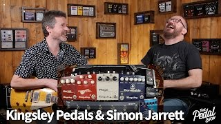 That Pedal Show – Kingsley Valve Pedals With Simon Jarrett