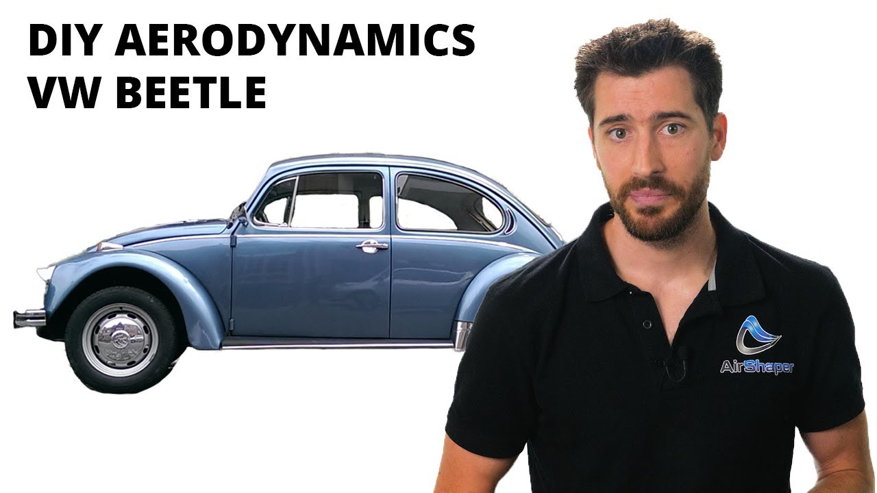 DIY Aerodynamics #1: a '70s VW Beetle