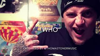LEAKED Who by UPCHURCH