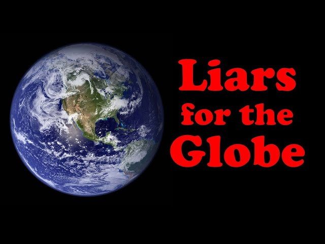 Lying for the Globe