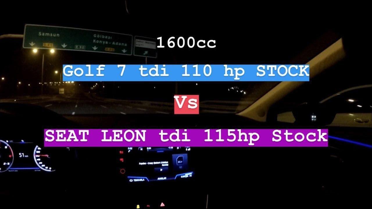 Seat Leon 1.6 TDI 115 hp vs Golf 7 1.6 TDI 110hp   Rolling Race   Both Stock