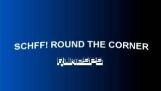 SCHWFF! ROUND THE CORNER!