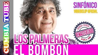 Baixar Los Palmeras - El Bombón | Sinfónico | Audio y Video Remasterizado Full HD | Cumbia Tube