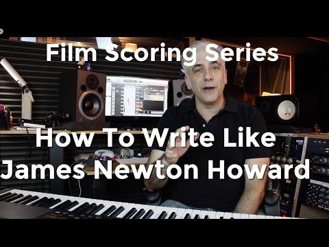 How To Write Like James Newton Howard! Secrets of Film Scoring