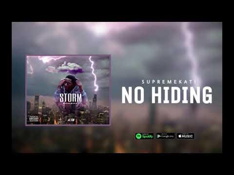 Supremekati - No Hiding Preview (STORM MIXTAPE SOON)