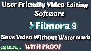 Use friendly  FILMORA 9  Save video without watermark