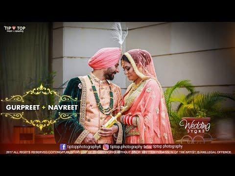 Royal Sikh Wedding Highlights | Gurpreet + Navreet | Punjab | India | 2017| TipTop Photography