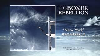 The Boxer Rebellion - New York