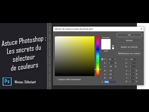 Astuce Photoshop Les Secrets Du Selecteur De Couleurs Youtube