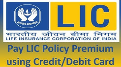 How to Pay LIC premium online through credit card/ Debit Card/ Wallet