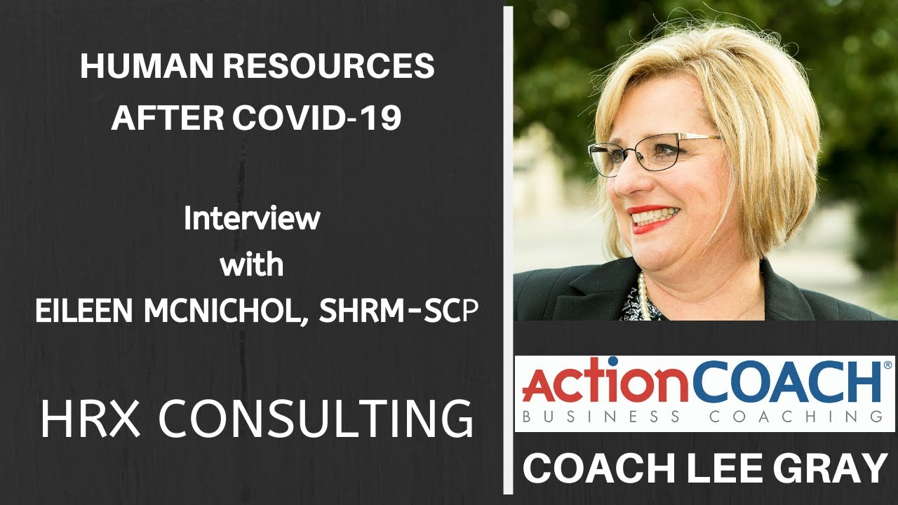 HR and COVID- 19: What to do? - Discussion with Coach Lee of Action Coach