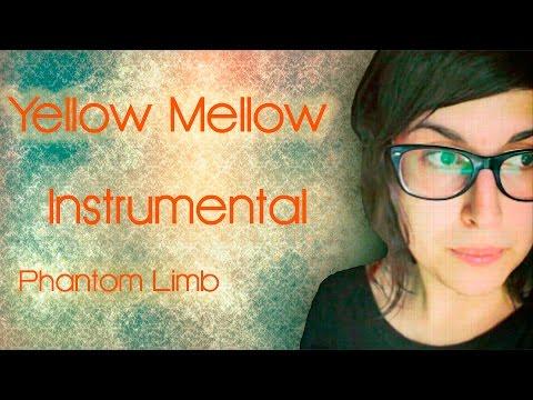 Yellow Mellow - Phantom limb - Karaoke/instrumental
