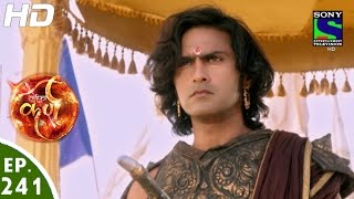 Suryaputra Karn - सूर्यपुत्र कर्ण - Episode 241 - 13th May, 2016