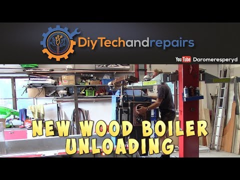 New wood boiler - Unloading redneck style and preview part 1