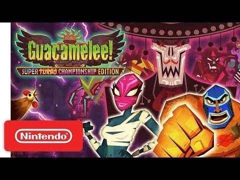 Guacamelee! Super Turbo Championship Edition - Launch Trailer - Nintendo Switch