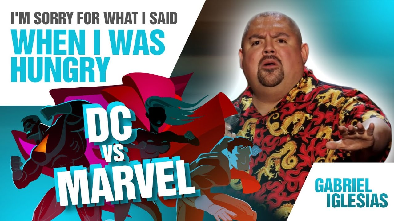 dc-vs-marvel-gabriel-iglesias-i-m-sorry-for-what-i-said-when-i-was-hungry