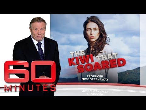 The Kiwi that Soared - At home with New Zealand Prime Minister Jacinda Ardern | 60 Minutes Australia