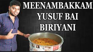 Meenambakkam Yusuf Bai Biriyani | 60 Rs Biriyani | Best Biriyani Tasted