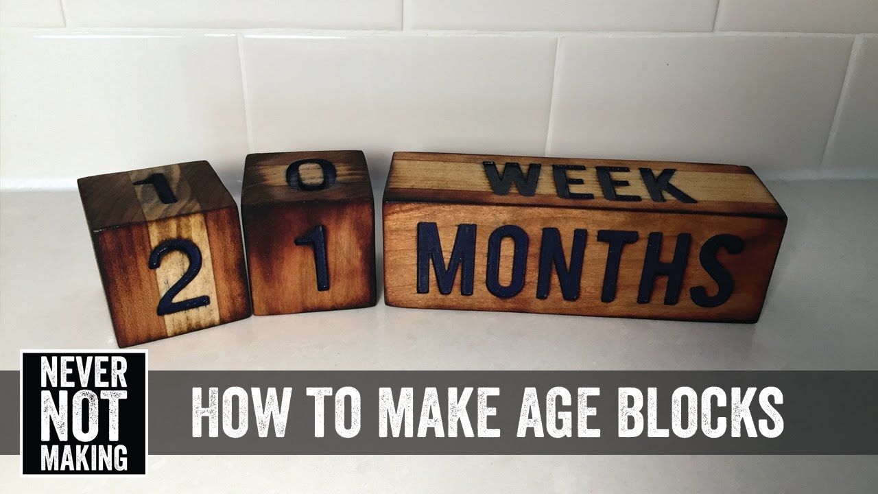 How To Make Diy Age Blocks You