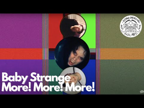 Baby Strange - More! More! More! (Official Music Video)