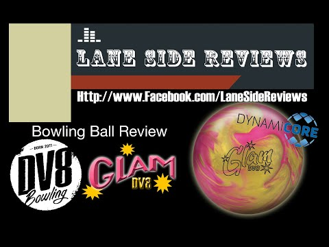 DV8 GLAM Bowling Ball Review By Lane Side Reviews