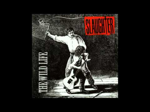 Slaughter - The Wild Life Mp3