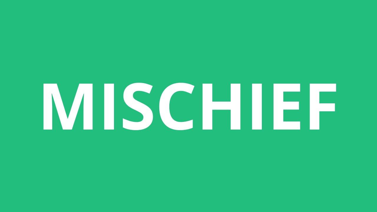 How To Pronounce Mischief - Pronunciation Academy