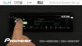 How To - DEH-X6900BT - Initial and System Setup Standard Mode