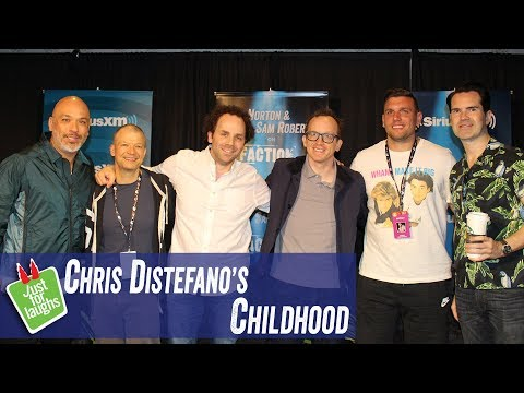 Just For Laughs - Chris Distefano's Childhood - Jim Norton & Sam Roberts