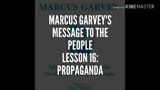 Marcus Garvey's Message To the People. Lesson 16: Propaganda