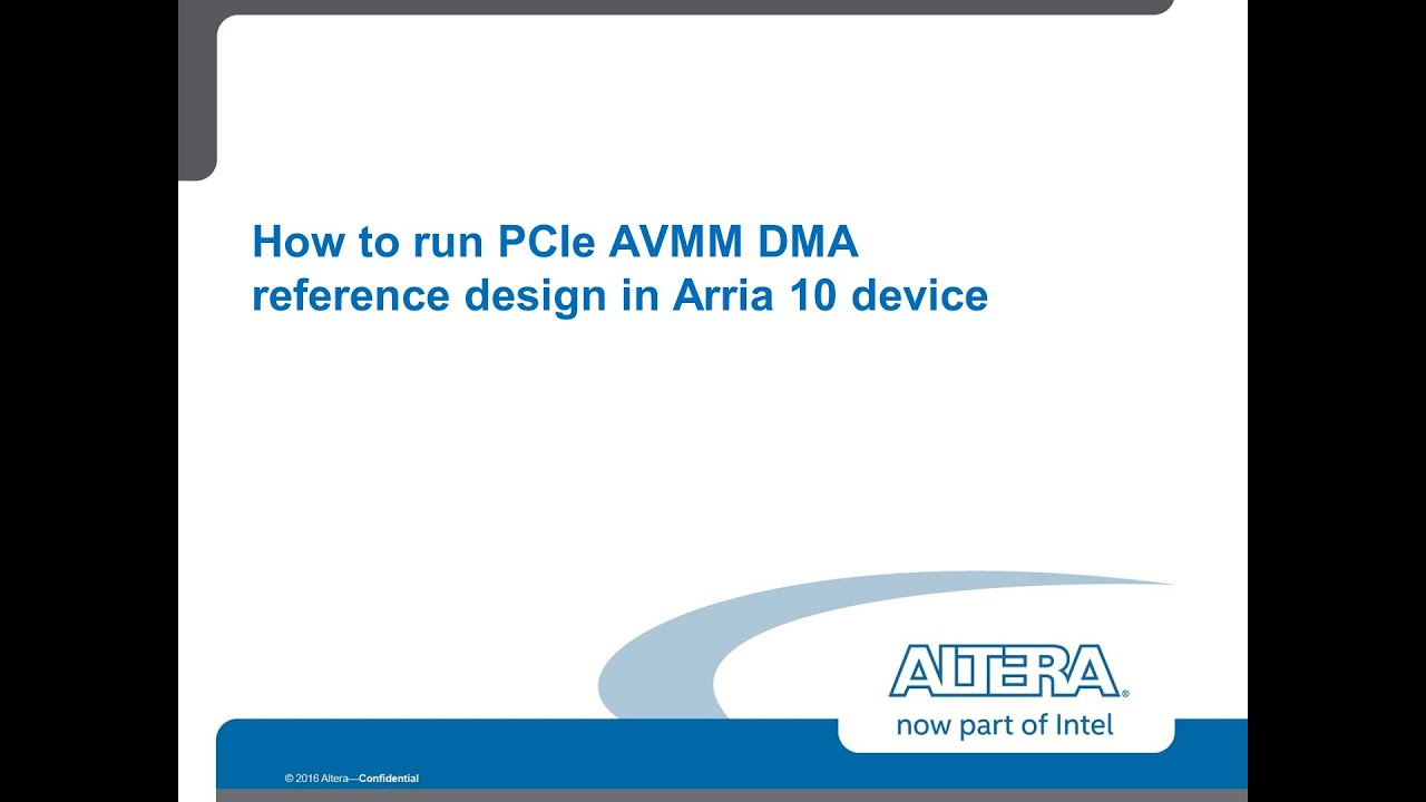 PCIe Avalon Memory Master DMA Reference Design in Arria 10 part1
