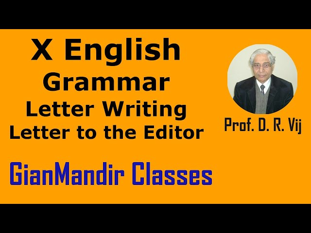 X English | Grammar | Letter Writing | Letter to the Editor by Nandini Ma'am