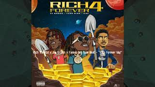 Rich The Kid - Rich Forever Way ft. Jay Critch amp Famous Dex Prod By ThebeatzGod