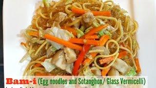 Bam-i (Egg Noodles + Sotanghon) - Pancit Bisaya
