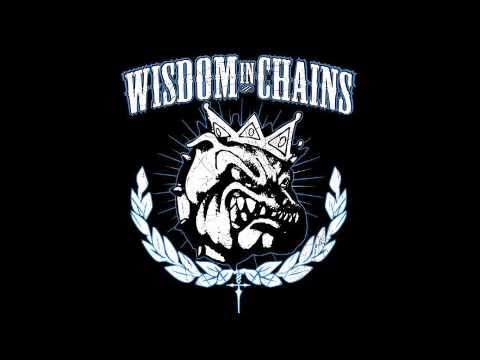 Wisdom in Chains - We're Coming Back & Because You're Young