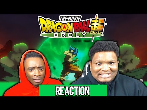 Dragon Ball Super: Broly Movie | Reaction