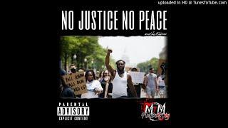 MTM - No Justice, No Peace