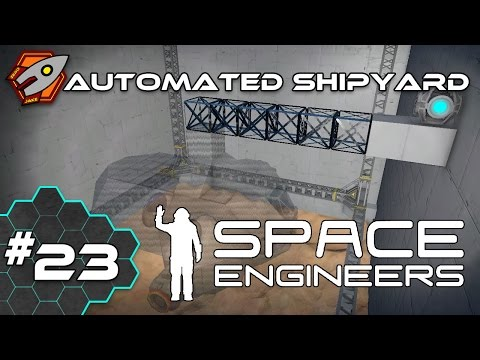 Space Engineers - Automated Shipyard - Episode 23