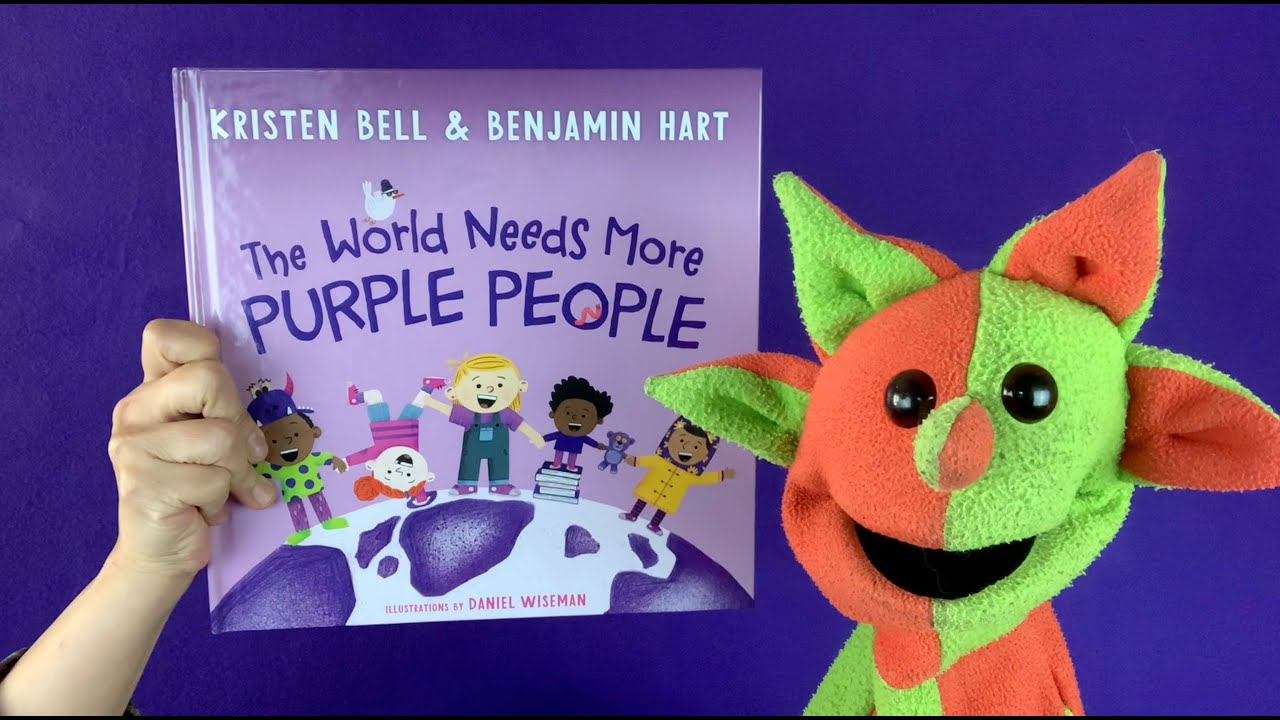 The World Needs More Purple People (by Kristen Bell & Benjamin Hart)
