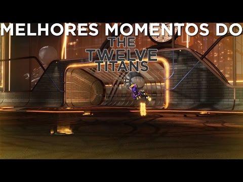 ROCKET LEAGUE MELHORES MOMENTOS DOS 12 TITÃS(CAMP DE X1) The Twelve Titans best moments