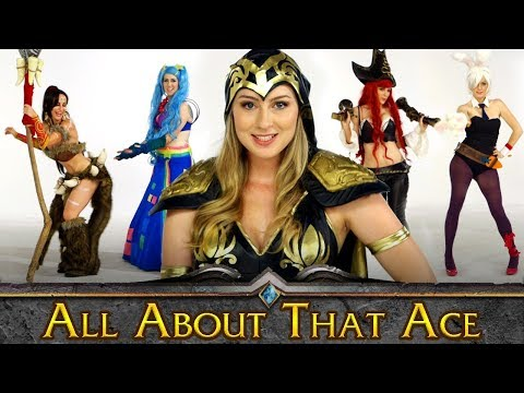 All About That Ace (League Of Legends Parody)