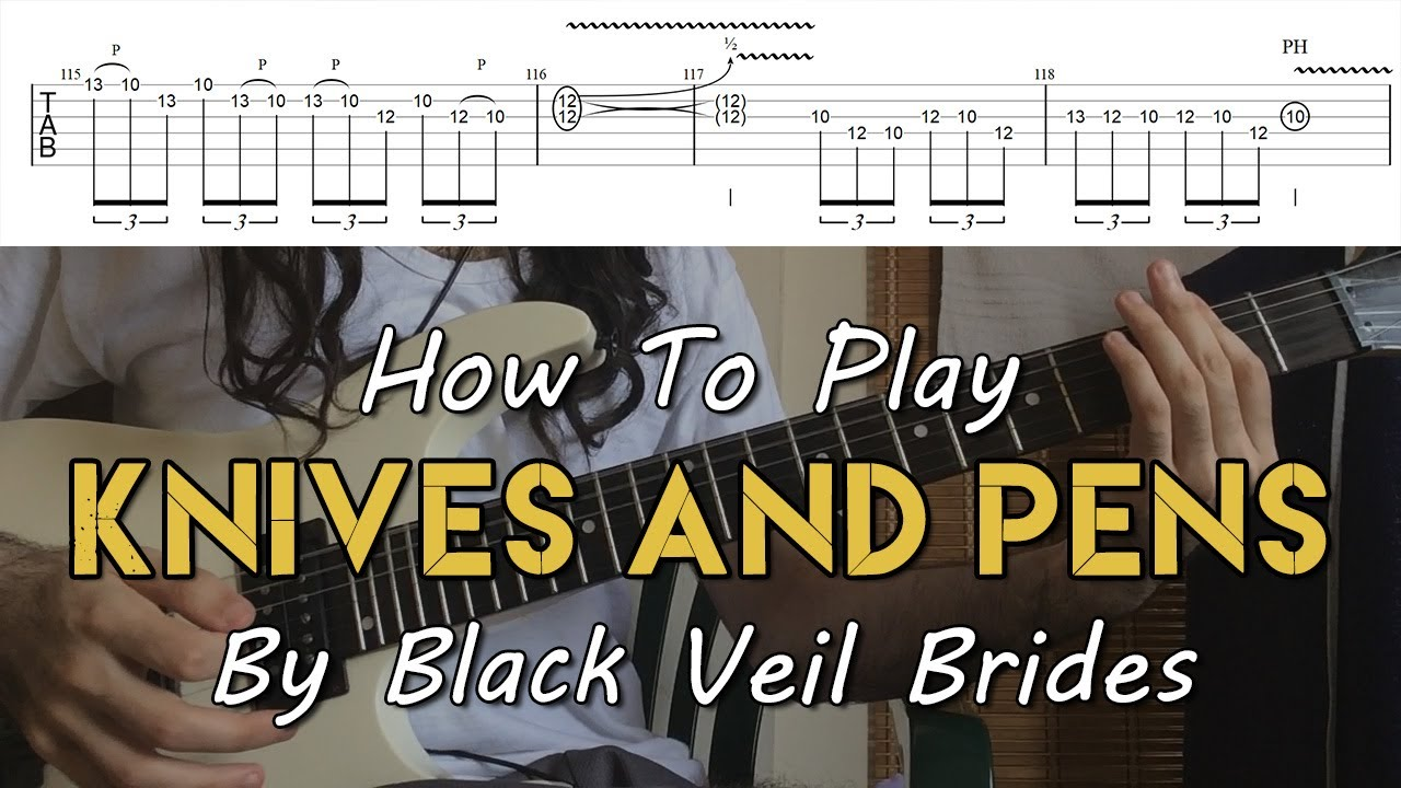 How To Play Knives And Pens By Black Veil Brides Full Song Tutorial With Tab 2020 Version Youtube