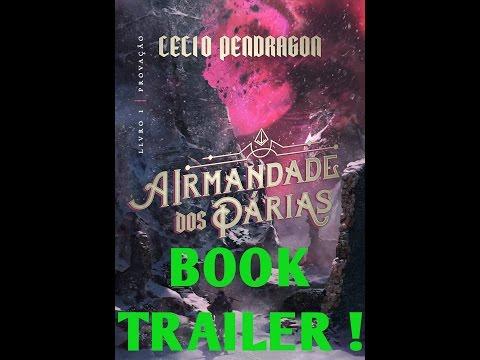 """book-trailer---saga-de-fantasia-""""a-irmandade-dos-párias""""---livro-1-(provação)"""