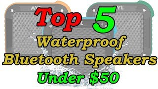 5 Best Waterproof Portable Bluetooth Speakers Under $50 For 2018