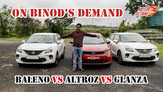 Binod's Demand: Tata Altroz vs Maruti Baleno vs Toyota Glanza