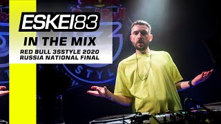 Eskei83 - Red Bull 3style Russia 2020 National Final (full DJ mix - House, Drum \u0026 Bass, Dubstep)